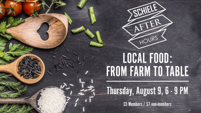From Farm to Table at the Schiele