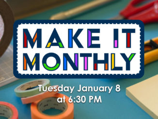 Make It Monthly at the Schiele